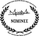 Nominee - MoveMe Productions Online Film Festival