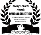 Official Selection - Wendy's Shorts Online International Film Festival