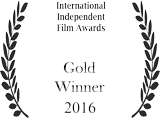 International Independent Film Awards - Gold Winner