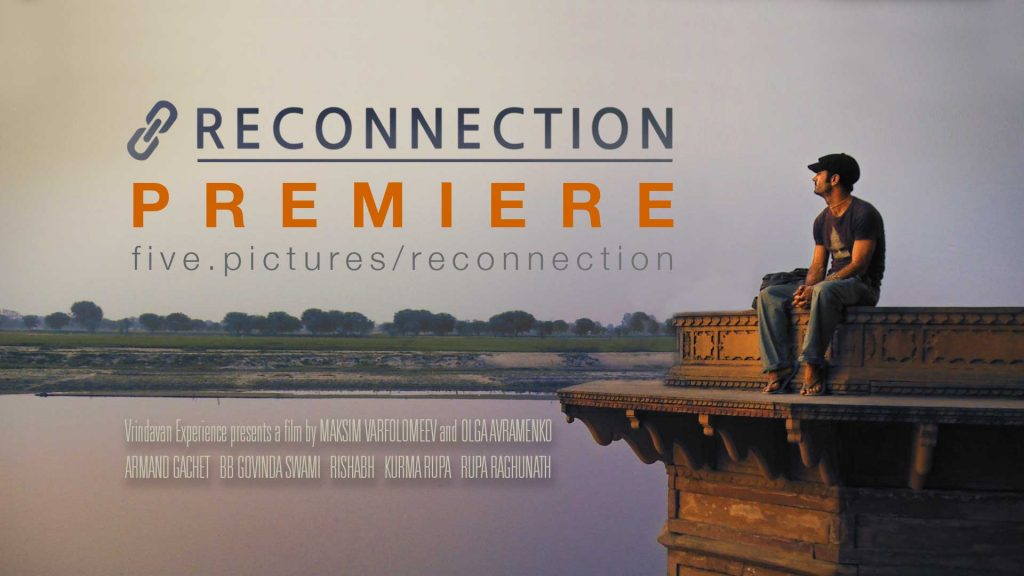 'Reconnection' is a coming of age story of one westerner's journey to a sacred Indian town of Vrindavan. Available online for free after a successful crowdfunding campaign, this feature film has won 15 awards and has been screened at 25 International film festivals.